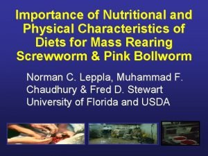 Importance of Nutritional and Physical Characteristics of Diets