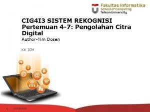 CIG 4 I 3 SISTEM REKOGNISI Pertemuan 4