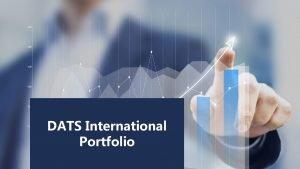 DATS International Portfolio DATS INTERNATIONAL SAL DATS International