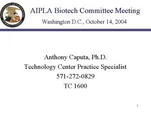 AIPLA Biotech Committee Meeting Washington D C October