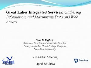 Great Lakes Integrated Services Gathering Information and Maximizing