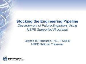 Stocking the Engineering Pipeline Development of Future Engineers