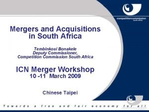 Mergers and Acquisitions in South Africa Tembinkosi Bonakele