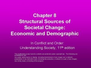 Chapter 8 Structural Sources of Societal Change Economic