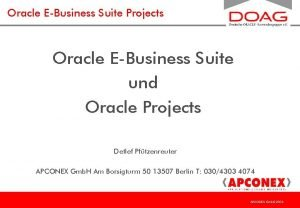 Oracle EBusiness Suite Projects Oracle EBusiness Suite und