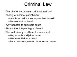 Criminal Law The difference between criminal and civil