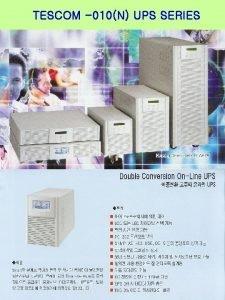 TESCOM 010N UPS SERIES MODEL 1000 KVA 2000