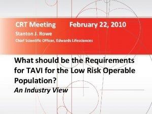 CRT Meeting February 22 2010 Stanton J Rowe