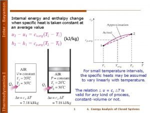 Inter Bayamon Thermodynamics I Internal energy and enthalpy