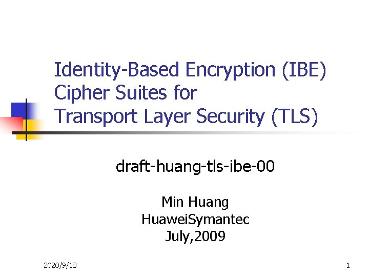IdentityBased Encryption IBE Cipher Suites for Transport Layer