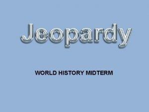 WORLD HISTORY MIDTERM Unit 1 Unit 2 Unit