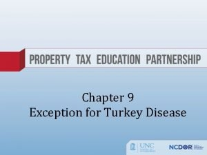 Chapter 9 Exception for Turkey Disease Exception for