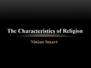 The Characteristics of Religion Ninian Smart Content Rituals
