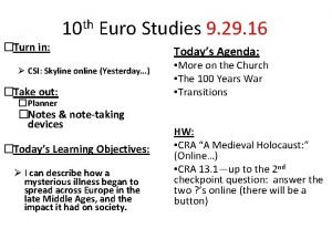Turn in 10 th Euro Studies 9 29