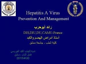 Hepatitis A Virus The first descriptions of hepatitis