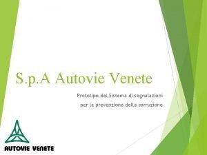 S p A Autovie Venete Prototipo del Sistema