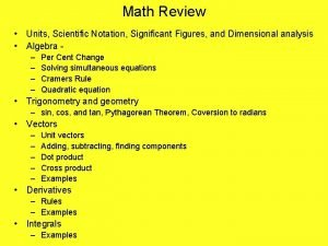 Math Review Units Scientific Notation Significant Figures and