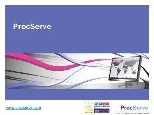 Proc Serve www procserve com Proc Serve Holdings