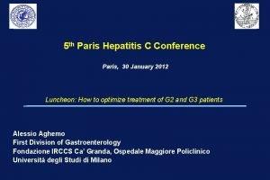 5 th Paris Hepatitis C Conference Paris 30