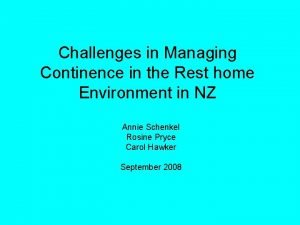 Challenges in Managing Continence in the Rest home