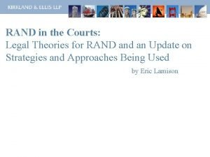 RAND in the Courts Legal Theories for RAND