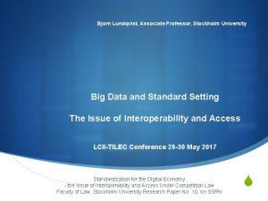 Bjrn Lundqvist Associate Professor Stockholm University Big Data