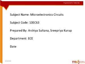 Subject Name Microelectronics Circuits Subject Code 10 EC