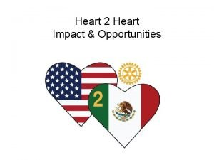Heart 2 Heart Impact Opportunities Heart 2 Heart