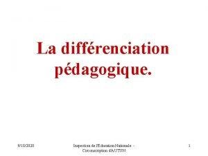 La diffrenciation pdagogique 9182020 Inspection de lEducation Nationale