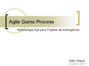 Agile Game Process Metodologia gil para Projetos de
