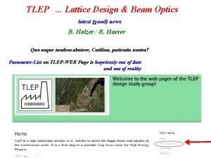 TLEP Lattice Design Beam Optics latest good news
