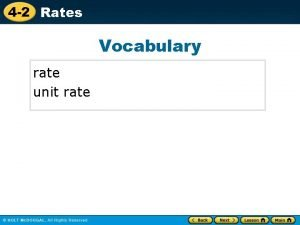 4 2 Rates Vocabulary rate unit rate 4
