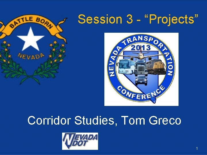 Session 3 Projects Corridor Studies Tom Greco 1