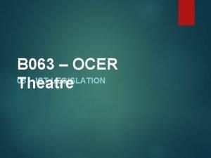 B 063 OCER 08 ICT LEGISLATION Theatre Legislation