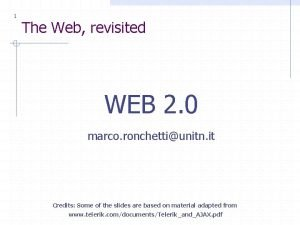 1 The Web revisited WEB 2 0 marco