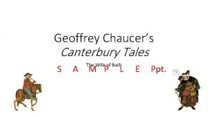 Geoffrey Chaucers Canterbury Tales S A The Wife