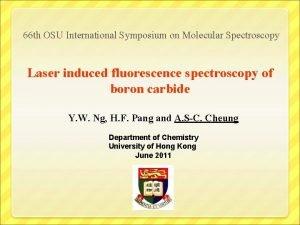 66 th OSU International Symposium on Molecular Spectroscopy