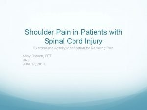 Shoulder Pain in Patients with Spinal Cord Injury