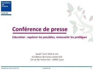 Confrence de presse Education explorer les possibles renouveler