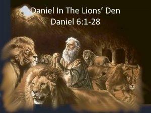 Daniel In The Lions Den Daniel 6 1