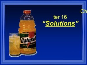 ter 16 Solutions Ch Section 16 1 Properties