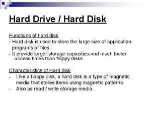 Hard Drive Hard Disk Functions of hard disk