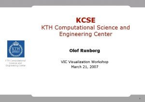 KCSE KTH Computational Science and Engineering Center Olof