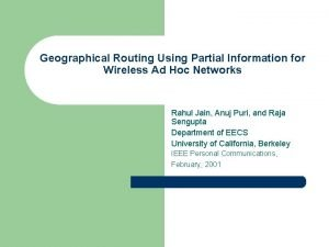 Geographical Routing Using Partial Information for Wireless Ad