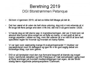 Beretning 2019 DGI Storstrmmen Petanque S kom vi