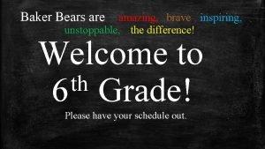Baker Bears are amazing brave inspiring unstoppable the