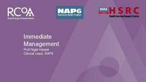 NAP 6 Perioperative Anaphylaxis Immediate Management Prof Nigel