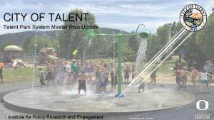 CITY OF TALENT Talent Park System Master Plan