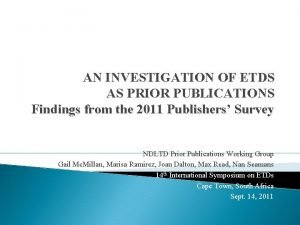 AN INVESTIGATION OF ETDS AS PRIOR PUBLICATIONS Findings