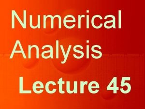 Numerical Analysis Lecture 45 Summing up NonLinear Equations